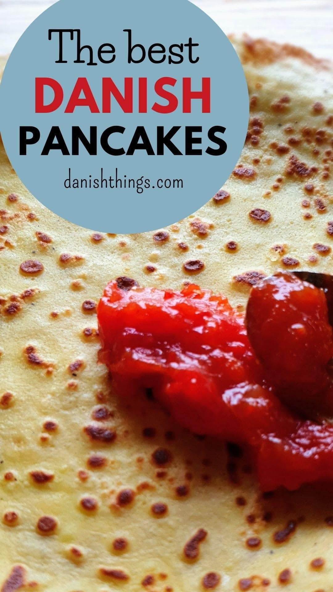 The best Danish pancakes. Pancake day - Pancake Tuesday - holiday - or an ordinary Sunday. There is always a reason to make pancakes - here's the recipe for the best Danish pancakes - the classic kind you roll. They are super thin, taste good on their own - and with sugar and lemon juice, jam, ice cream, berries... Find recipes and inspiration @ danishthings.com #DanishThings #pancakes #thin #Danish #pancakeday #pancaketuesday